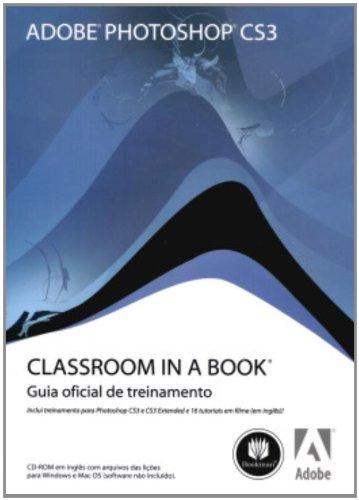 Read Online Adobe Photoshop CS3 - Série Classroom in a Book (Em Portuguese do Brasil) pdf epub