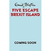 Five Escape Brexit Island
