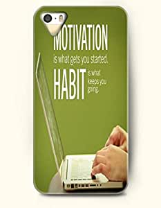 iPhone 5 5S Case OOFIT Phone Hard Case ** NEW ** Case with Design Motivation Is What Gets You Started Habit Is What Keeps You Going Jim Rohn,- Proverbs Of Life - Case for Apple iPhone 5/5s