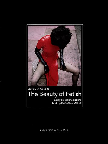 The Beauty of Fetish by Edition Stemmle