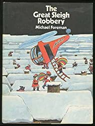 The Great Sleigh Robbery.