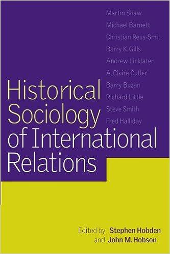 Amazon com: Historical Sociology of International Relations