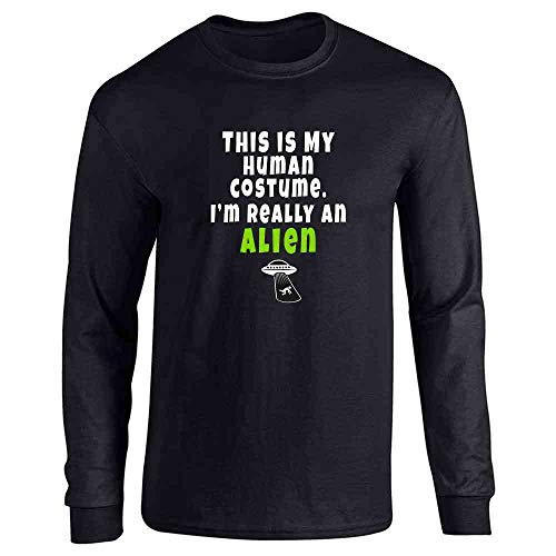 This is My Human Costume I'm Really an Alien Black L Long Sleeve T-Shirt]()