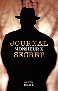 Journal secret par Monsieur X