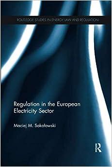Regulation In The European Electricity Sector por Maciej Sokolowski epub