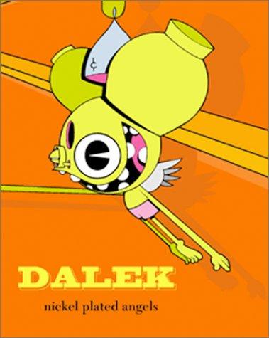 Read Online Dalek Nickel-Plated Angels PDF