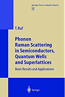 Phonon Raman Scattering in Semiconductors, Quantum Wells and Superlattices: Basic Results and Applications (