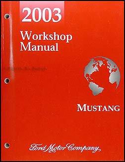 2003 ford mustang repair shop manual original ford amazon com books rh amazon com Ford Mustang Manual Transmission 2003 ford mustang repair manual free download