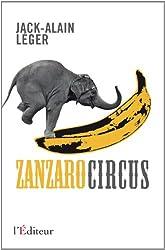 Zanzaro circus : Windows du passé surgies de l'oubli
