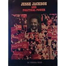 Jesse Jackson and Political Power