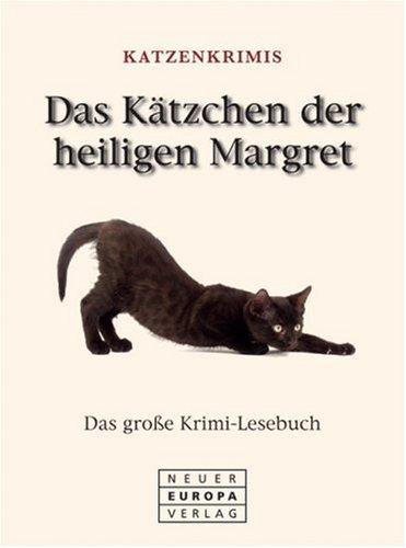 das-ktzchen-der-heiligen-margret-das-grosse-krimi-lesebuch