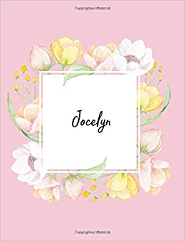 Jocelyn 110 Ruled Pages 55 Sheets 8 5x11 Inches Water Color Pink Blossom Design For Note Journal Composition With Lettering Name Jocelyn J B Boon 9781723543845 Amazon Com Books
