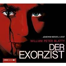 Der Exorzist Hörbuch von William Peter Blatty Gesprochen von: Joachim Kerzel