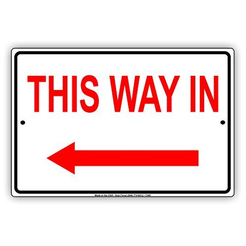 This Way In Left Arrow Pointer Direction Red Letters Notice Aluminium Metal 12