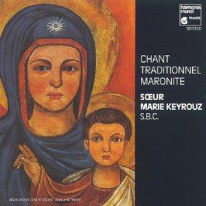 Chant traditionnel maronite: Keyrouz, Soeur Marie: Amazon.fr: Musique