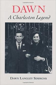 Dawn: A Charleston Legend