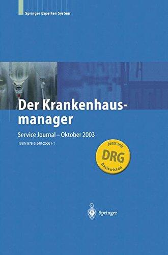 Der Krankenhausmanager: Praktisches Management für Krankenhäuser und Einrichtungen des Gesundheitswesens (German Edition) by Springer