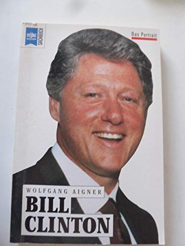 lazo Accidental George Bernard  Bill Clinton: Wolfgang Aigner: 9783453063365: Amazon.com: Books
