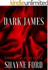 DARK JAMES (NIGHT OF THE KINGS SERIES Book 2)