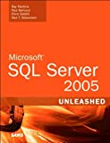 img - for Microsoft SQL Server 2005 Unleashed (text only) BY R.Rankins.P.BertucciC.Gallelli.A.T.Silverstein book / textbook / text book