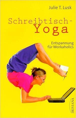 schreibtisch yoga
