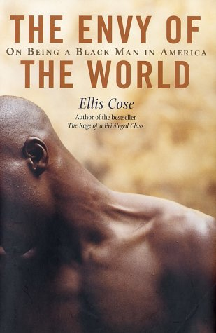 Read Online The Envy of the World: On Being a Black Man in America pdf