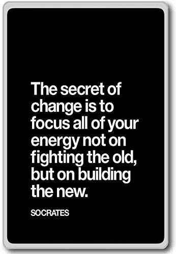 The Secret of Change is to… Socrates – motivational inspirational quotes fridge magnet
