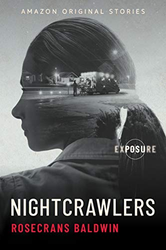 Nightcrawlers (Exposure collection)