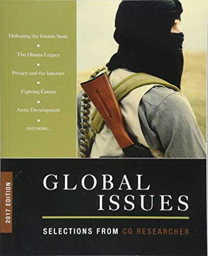 Global Issues: Selections from CQ Researcher (2017 Edition)