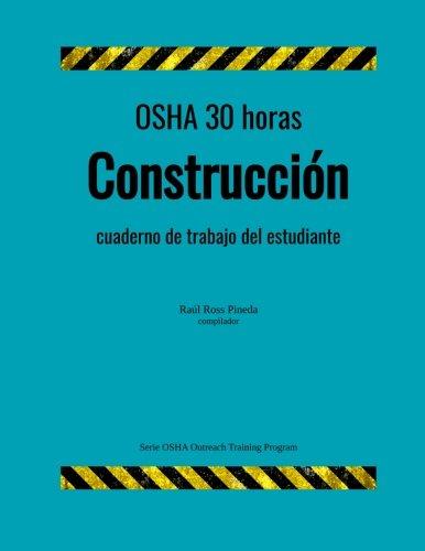 uccion; cuaderno de trabajo para el estudiante (OSHA Outreach Training Program) (Spanish Edition) ()