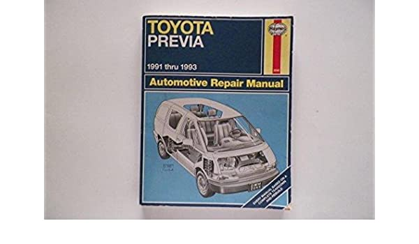 Toyota Previa 91-93 Automotive Repair Manual Haynes Automotive Repair Manuals: Amazon.es: Robert Maddox, J. H. Haynes: Libros en idiomas extranjeros