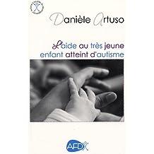 Aide au tres jeune enfant ... autisme