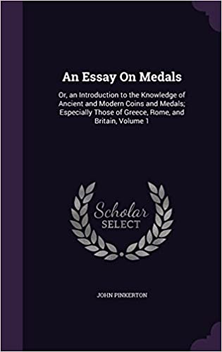 Short English Essays For Students Amazoncom An Essay On Medals Or An Introduction To The Knowledge Of  Ancient And Modern Coins And Medals Especially Those Of Greece Rome And  Britain  High School Persuasive Essay Topics also Sample Argumentative Essay High School Amazoncom An Essay On Medals Or An Introduction To The Knowledge  English Essay Questions