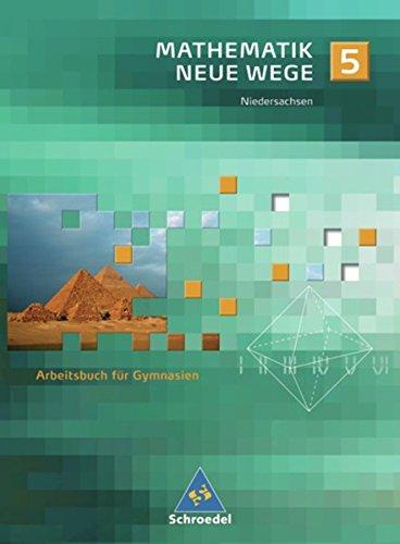 Mathematik Neue Wege SI - Ausgabe 2004 für Bremen, Hamburg und Niedersachsen: Arbeitsbuch 5