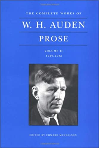 Amazon The Complete Works Of W H Auden Prose Vol 2 1939