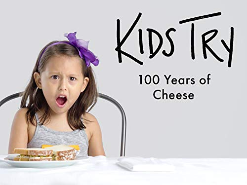 (Kids Try 100 Years of Cheese)