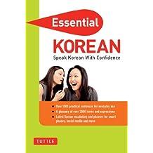 Essential Korean: Speak Korean with Confidence! (Korean Phrasebook) (Essential Phrasebook & Disctionary Series)