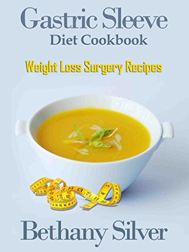 Gastric Sleeve Diet Cookbook Weight Loss Surgery Recipes For