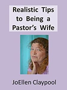 Realistic Tips to Being a Pastor's Wife