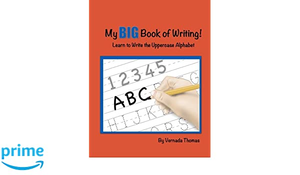 My Big Book of Writing: Learn to Write the Uppercase