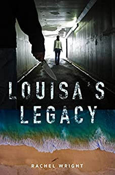 Louisa's Legacy by Rachel Wright