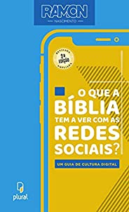 O que a Bíblia tem a ver com as redes sociais?