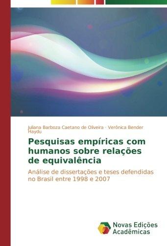 Read Online Pesquisas empíricas com humanos sobre relações de equivalência: Análise de dissertações e teses defendidas no Brasil entre 1998 e 2007 (Portuguese Edition) pdf epub