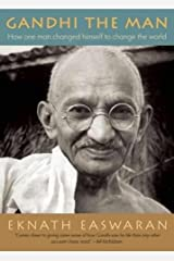 Gandhi the Man: How One Man Changed Himself to Change the World Paperback