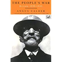 The People's War: Britain 1939-1945