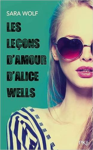Les leçons d'amour d'Alice Wells de Sara Wolf 4131pReUiFL._SX309_BO1,204,203,200_