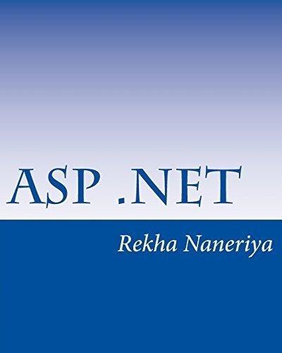 ASP.Net: A Beginner's Book by Naneriya Miss Rekha (2014-04-05) Paperback