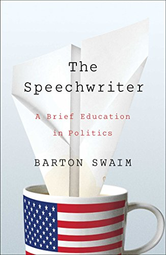 The Speechwriter: A Brief Education in Politics Hardcover – July 14, 2015