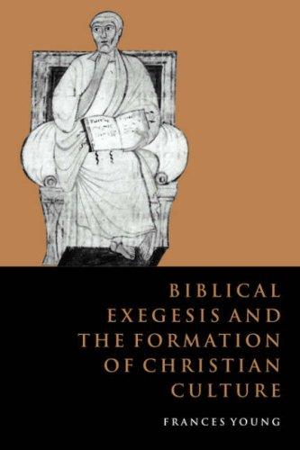 Biblical Exegesis Christian Culture