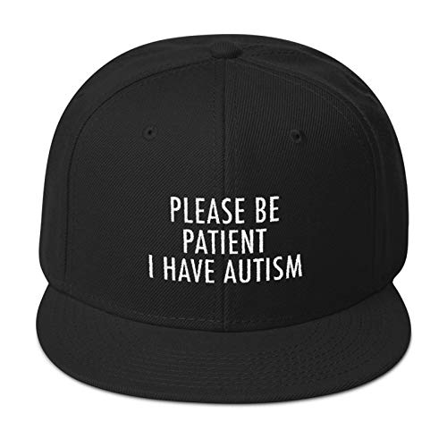 CadburyChihuahua Please Be Patient I Have Autism Embroidered Snapback Hat Black